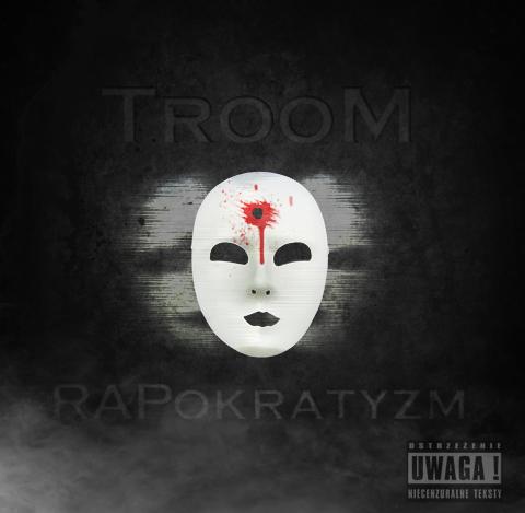 Rapokratyzm Troom Polskie Podziemie Hip Hop Nakozorg